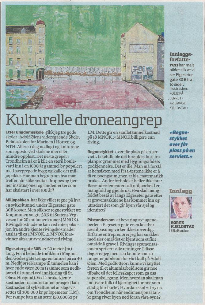 Cultural drone attacks in Elgeseter gate Trondheim